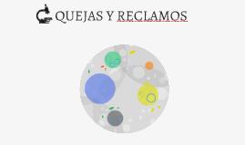 QUEJAS Y RECLAMOS