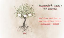 Medicina e Medicinas : de uma concepção de corpo a concepçõe