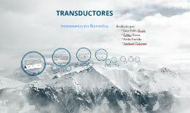 Copy of Instrumentación Biomédica - Transductores