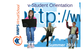 Copy of Summer 2014 v-Student Orientation
