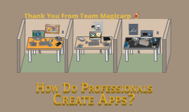 How Professionals Create Apps