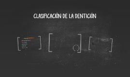 CLASIFICACIÓN DE LA DENTICIÓN