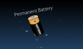 Copy of Permanent Battery