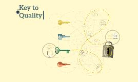 Key to Quality