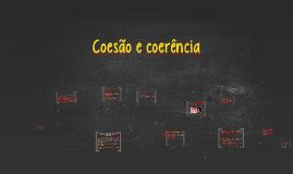 Coesão e coerência/consistência