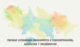 figuras literarias: prosopopeya o personificacion, asindeton