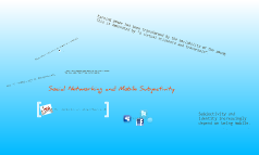 Social Networking and Mobile Subjectivity