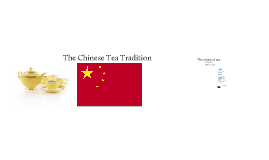 Copy of Chinese Tea Tradition