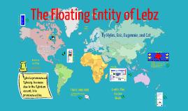 The Floating Entity of Lebz