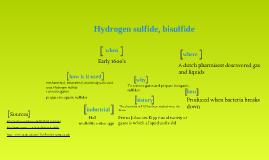 Polyatomic Molecules: Hydrogen sulfide, bisulfide