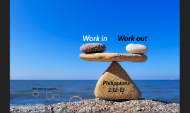 Work in, work out