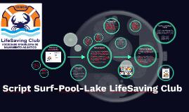 Script Surf-Pool-Lake LifeSaving Club