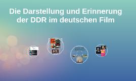 Die Darstellung der DDR in Film
