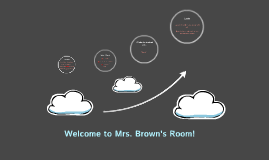 Welcome to Mrs. Brown's Room!