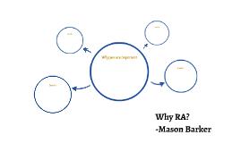 Why RA?