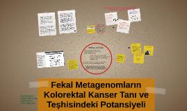 Fekal Metagenomların CRC Tanı ve Teşhisindeki Potansiyeli