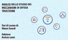 ANALISI DELLO STUDIO DEI MECCANISMI DI DIFESA TRUSTZONE