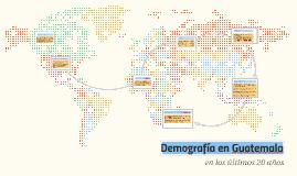 Copy of Demografía en Guatemala
