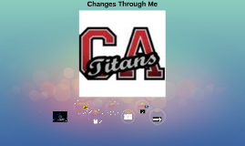 Changes Through Me