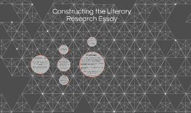 Constructing the Literary Research Essay