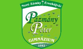 Copy of Gymnázium Petra Pázmáňa s vjm