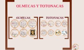 OLMECAS Y TOTONACAS
