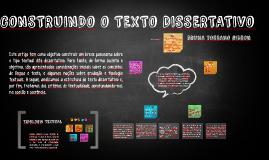 CONSTRUINDO O TEXTO DISSERTATIVO