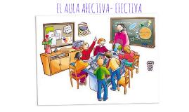 El aula afectiva- efectiva