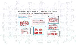 O ESTATUTO DA PESSOA COM DEFICIÊNCIA NA JURISPRUDÊNCIA.
