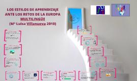 Copy of LOS ESTILOS DE APRENDIZAJE ANTE LOS RETOS DE LA EUROPA MULTI