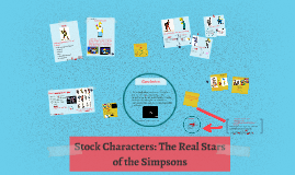 Copy of Stock Characters: The Real Starsof the Simpsons