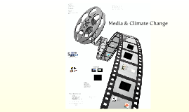 Media and Climate Change