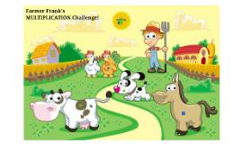 Farmer Frank's Multiplication Challenge!