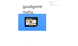 Copy of goodgame mafia