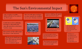 Environmental Impact on the Sun
