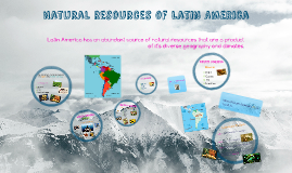 Copy of Natural Resources of Latin America