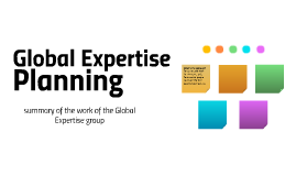 summary of the work of the Global Expertise group