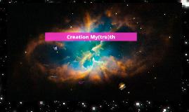 Creation My(tru)th