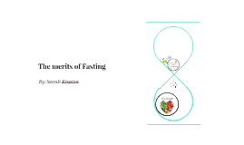 The merits of Fasting