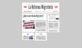 La Reforma Migratoria