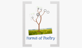 Copy of Forms of Poetry