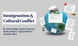 Immigrantion & Cultural Conflict