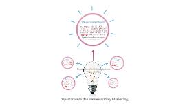 Copy of Propuesta de creacion Departamento Comunicacion & Marketing