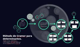 Metodo de Cramer para determinantes.