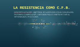 LA RESISTENCIA COMO CFB
