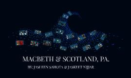 Copy of MACBETH & SCOTLAND, PA.