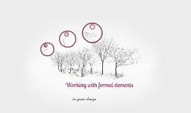 Working with formal elements