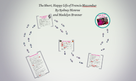 short happy life of francis macomber The short, happy life of francis macomber modernism has its origins in the late 19th and early 20th centuries and it is characterized by a break with traditional styles of norms and rules.
