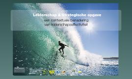 Verkorte presentatie Leiderschap & Strategische opgave