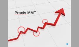 Praxis MMT